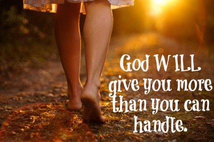 God will give you more than you can handle sandra peoples