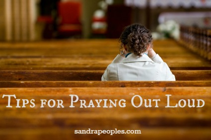 tips for praying out loud - sandrapeoples.com